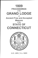 1809 Proceedings of the Grand Lodge of Ancient Free and Accepted Masons of the state of Connecticut