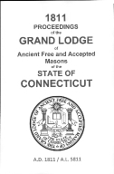 1811 Proceedings of the Grand Lodge of Ancient Free and Accepted Masons of the state of Connecticut