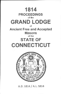 1814 Proceedings of the Grand Lodge of Ancient Free and Accepted Masons of the state of Connecticut
