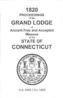 1820 Proceedings of the Grand Lodge of Ancient Free and Accepted Masons of the state of Connecticut