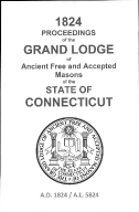 1824 Proceedings of the Grand Lodge of Ancient Free and Accepted Masons of the state of Connecticut