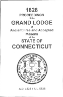 1828 Proceedings of the Grand Lodge of Ancient Free and Accepted Masons of the state of Connecticut