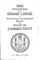 1842 Proceedings of the Grand Lodge of Ancient Free and Accepted Masons of the state of Connecticut