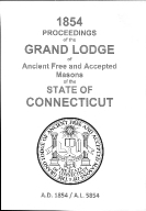 1854 Proceedings of the Grand Lodge of Ancient Free and Accepted Masons of the state of Connecticut