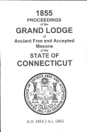1855 Proceedings of the Grand Lodge of Ancient Free and Accepted Masons of the state of Connecticut
