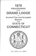 1870 Proceedings of the Grand Lodge of Ancient Free and Accepted Masons of the state of Connecticut