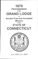 1879 Proceedings of the Grand Lodge of Ancient Free and Accepted Masons of the state of Connecticut