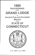 1880 Proceedings of the Grand Lodge of Ancient Free and Accepted Masons of the state of Connecticut