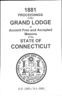 1881 Proceedings of the Grand Lodge of Ancient Free and Accepted Masons of the state of Connecticut