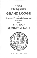 1883 Proceedings of the Grand Lodge of Ancient Free and Accepted Masons of the state of Connecticut