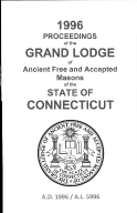 1996 Proceedings of the Grand Lodge of Ancient Free and Accepted Masons of the state of Connecticut