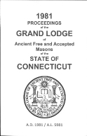 1981 Proceedings of the Grand Lodge of Ancient Free and Accepted Masons of the state of Connecticut