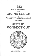 1982 Proceedings of the Grand Lodge of Ancient Free and Accepted Masons of the state of Connecticut