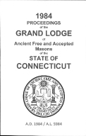 1984 Proceedings of the Grand Lodge of Ancient Free and Accepted Masons of the state of Connecticut