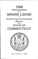 1986 Proceedings of the Grand Lodge of Ancient Free and Accepted Masons of the state of Connecticut