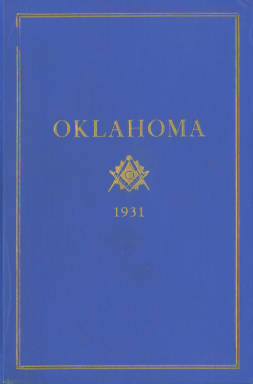 1931 - Proceedings of the Grand Lodge of the State of Oklahoma - Twenty-third Annual Grand Communication