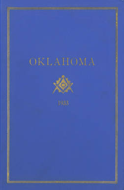 1933 - Proceedings of the Grand Lodge of the State of Oklahoma - Twenty-fifth Annual Grand Communication
