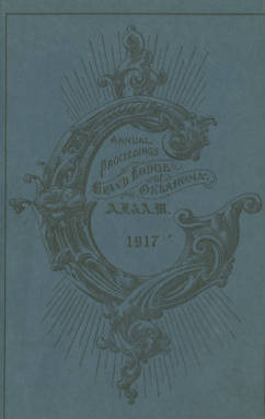 1917 - Proceedings of the Grand Lodge of the State of Oklahoma - Ninth Annual Grand Communication
