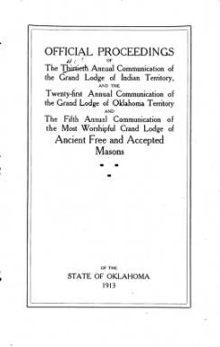 1913 - Proceedings of the Grand Lodge of the State of Oklahoma - Fifth Annual Grand Communication