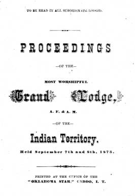 1875 - Proceedings of the Grand Lodge of the Indian Territory - First Annual Grand Communication