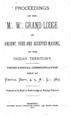 1877 - Proceedings of the Grand Lodge of the Indian Territory - Third Annual Grand Communication