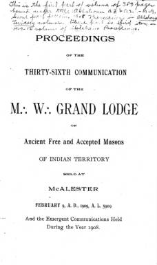 1909 - Proceedings of the Grand Lodge of the Indian Territory - Thirty-sixth Annual Grand Communication