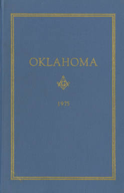 1975 - Proceedings of the Grand Lodge of the State of Oklahoma - Sixty-seventh Annual Grand Communication