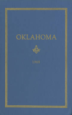 1968 - Proceedings of the Grand Lodge of the State of Oklahoma - Sixtieth Annual Grand Communication
