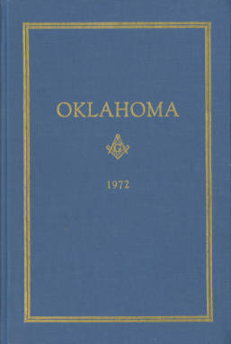 1972 - Proceedings of the Grand Lodge of the State of Oklahoma - Sixty-fourth Annual Grand Communication
