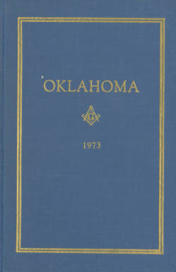 1973 - Proceedings of the Grand Lodge of the State of Oklahoma - Sixty-fifth Annual Grand Communication