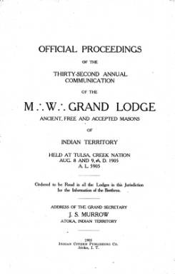 1905 - Proceedings of the Grand Lodge of the Indian Territory - Thirty-second Annual Grand Communication