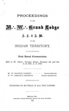 1883 - Proceedings of the Grand Lodge of the Indian Territory - Ninth Annual Grand Communication