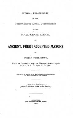 1901 - Proceedings of the Grand Lodge of the Indian Territory - Twenty-eighth Annual Grand Communication