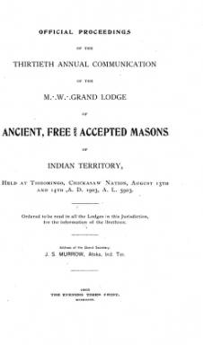 1903 - Proceedings of the Grand Lodge of the Indian Territory - Thirtieth Annual Grand Communication