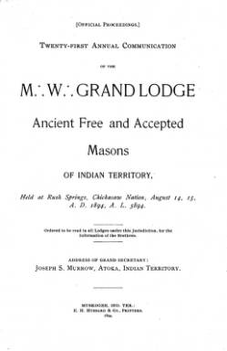 1894 - Proceedings of the Grand Lodge of the Indian Territory - Twenty-first Annual Grand Communication