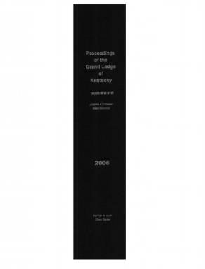 2006 - Proceedings of the Grand Lodge, F. & A.M., of Kentucky