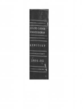 1894 - Proceedings of the Grand Lodge, F. & A.M., of Kentucky