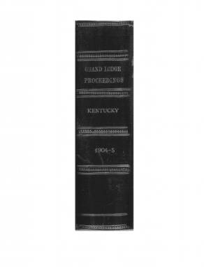 1904 - Proceedings of the Grand Lodge, F. & A. M., of Kentucky