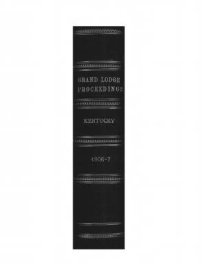 1906 - Proceedings of the Grand Lodge, F. & A. M., of Kentucky