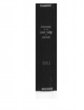 1911 - Proceedings of the Grand Lodge, F. & A. M., of Kentucky