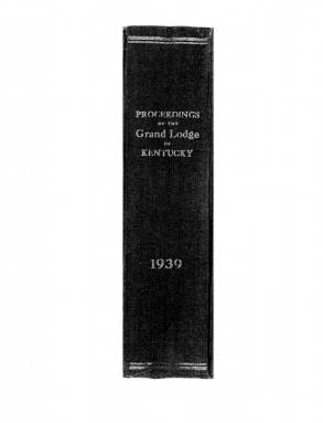 1939 - Proceedings of the Grand Lodge, F. & A. M., of Kentucky
