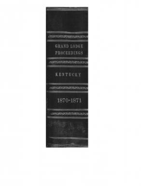 1871 - Proceedings of the Grand Lodge, F. & A.M., of Kentucky