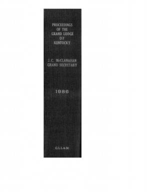 1986 - Proceedings of the Grand Lodge, F. & A.M., of Kentucky
