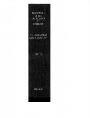 1987 - Proceedings of the Grand Lodge, F. & A.M., of Kentucky