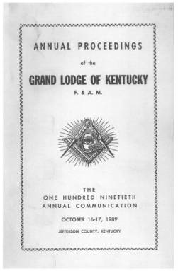 1989 - Proceedings of the Grand Lodge, F. & A.M., of Kentucky