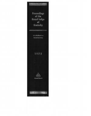 1972 - Proceedings of the Grand Lodge, F. & A.M., of Kentucky