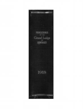 1918 - Proceedings of the Grand Lodge, F. & A. M., of Kentucky
