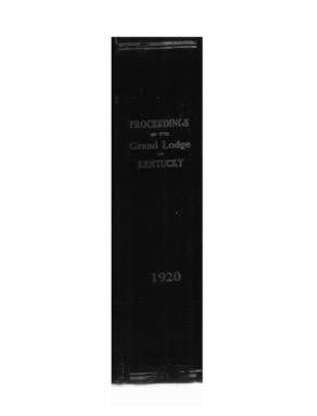 1920 - Proceedings of the Grand Lodge, F. & A. M., of Kentucky
