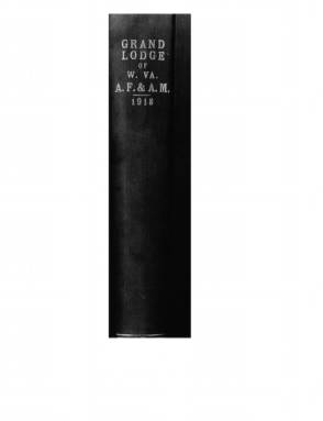 1918 - Proceedings of the Grand Lodge, A.F. & A.M., of West Virginia