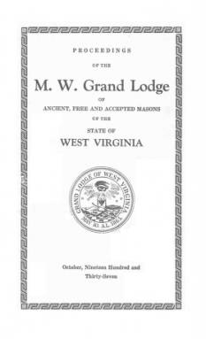 1937 - Proceedings of the Grand Lodge, A.F. & A.M., of West Virginia